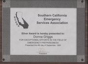 Southern California Emergency Services Association recognition for exceptional efforts in the field of  disaster management